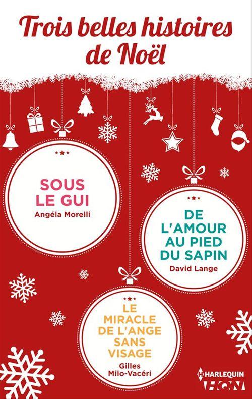 Trois belles histoires de Noël