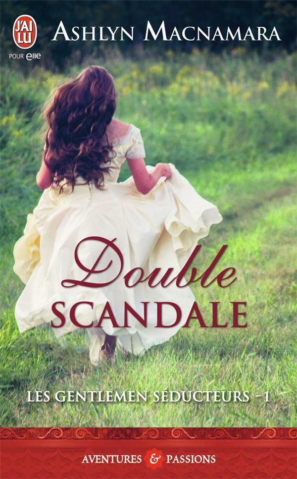 Les gentlemen séducteurs t.1 ; double scandale