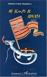 Vente EBooks : AU TEMPS DE DRACULA  - Mariana Cojan-Negulesco - Maria Cojan-Negulesco