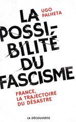 Couverture de La possibilité du fascisme