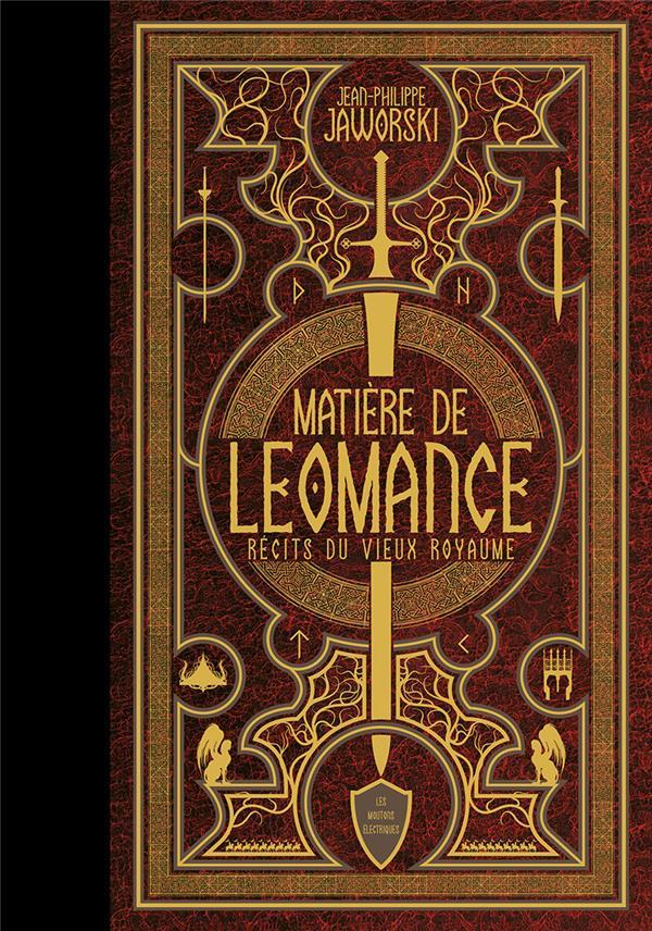 Matière de Léomance ; récits du vieux royaume