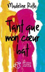 Vente Livre Numérique : Tant que mon coeur bat  - Madeline Roth