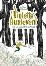 Vente Livre Numérique : Violette Hurlevent et le jardin sauvage  - Paul Martin