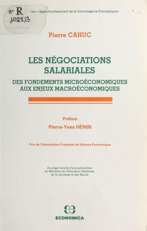 Les Négociations salariales : des fondements microéconomiques aux enjeux macroéconomiques