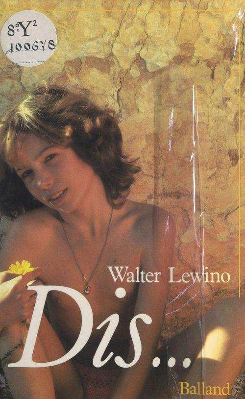 Dis...  - Walter Lewino