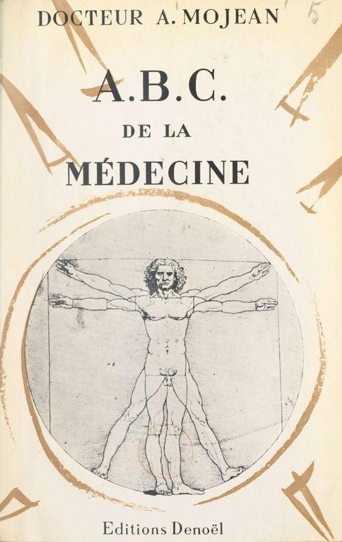 A.B.C. de la médecine