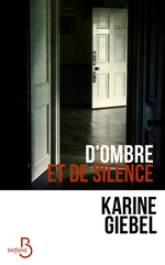 Vente EBooks : D'ombre et de silence  - Karine Giébel