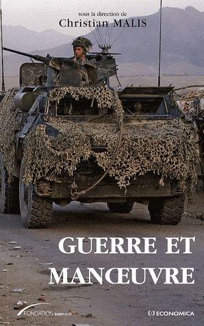 Guerre Et Manoeuvre ; Heritages Et Renouveaux