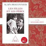 Vente AudioBook : Les filles et les pères  - Alain Braconnier