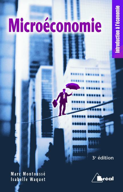 Microéconomie (3e édition)