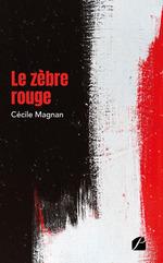 Vente Livre Numérique : Le zèbre rouge  - Cecile Magnan