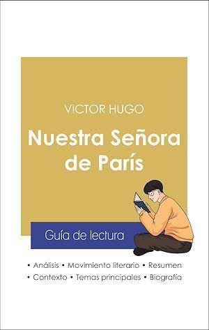 Guía de lectura Nuestra Señora de París (análisis literario de referencia y resumen completo)