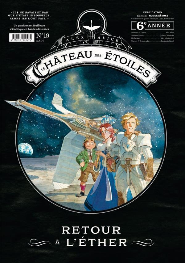 le château des étoiles ; gazette t.19 ; retour à l'éther