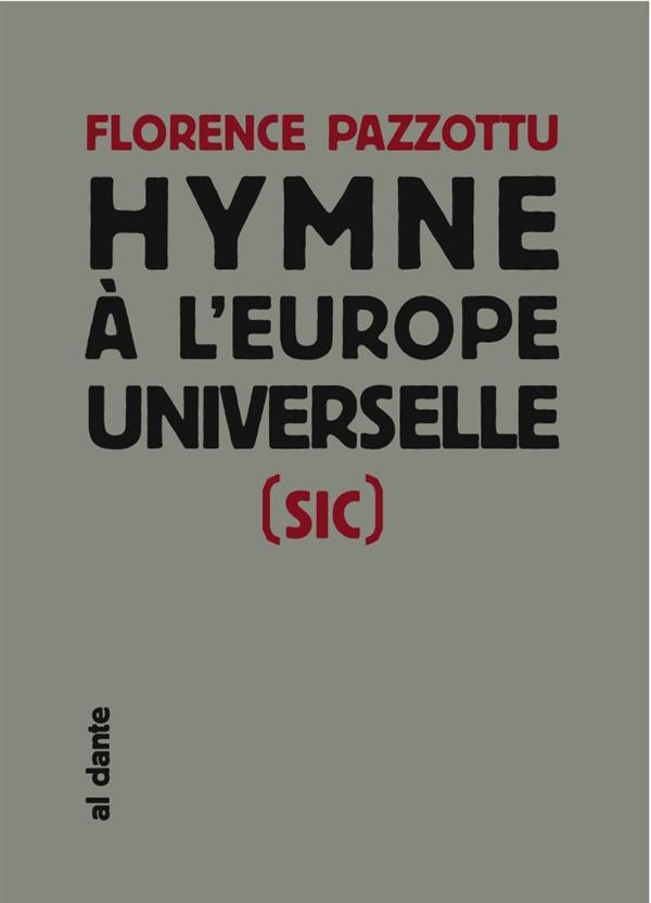 Hymne à l'Europe universelle (sic)