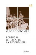 GEOECONOMIE T.48 ; Portugal ; le temps de la reconquête