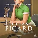 Vente AudioBook : Le clan picard v 03 les ambitions d'aglae  - Jean-Pierre Charland