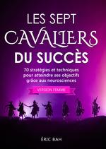 Les Sept Cavaliers du Succès (version femme)  - Eric Bah