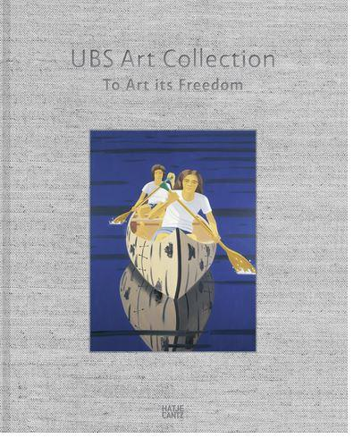 Ubs art collection to art its freedom /anglais