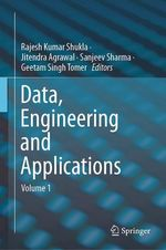 Data, Engineering and Applications  - Sanjeev Sharma - Geetam Singh Tomer - Rajesh Kumar Shukla - Jitendra Agrawal