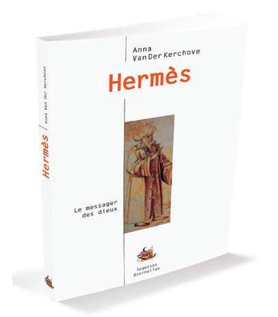 Hermès ; le messager des dieux