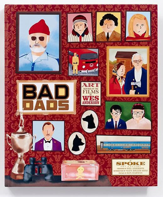 Wes Anderson ; bad dads ; sope art gallery collective