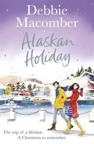 Vente EBooks : Alaskan Holiday  - Debbie Macomber