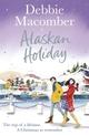 Alaskan Holiday