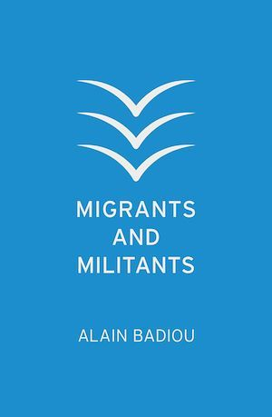 Migrants and Militants