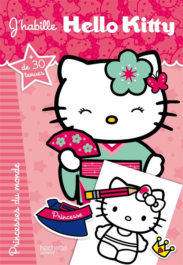 J'habille Hello Kitty ; princesses du monde
