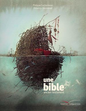 Une Bible ; l'ancien testament