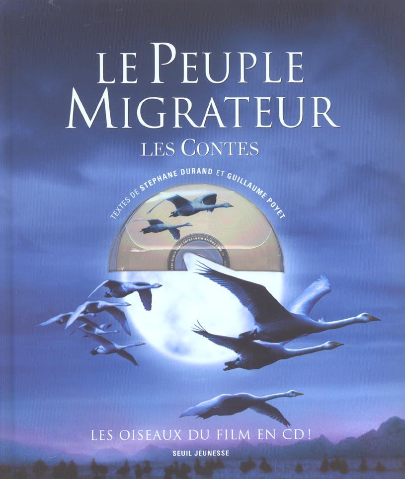 Le peuple migrateur, les contes (avec un cd)