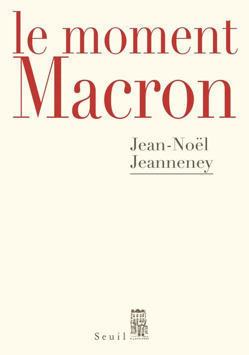 le moment Macron