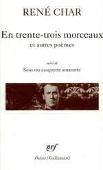 Vente EBooks : En trente-trois morceaux / Sur la Poésie / Le Bâton de rosier / Loin de nos cendres / Sous ma casquette amarante (entretiens)  - René CHAR