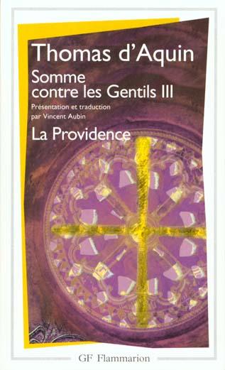PHILOSOPHIE - T03 - SOMME CONTRE LES GENTILS III - LA PROVIDENCE