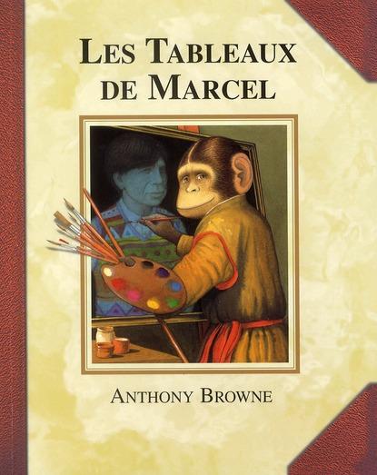 Les tableaux de Marcel