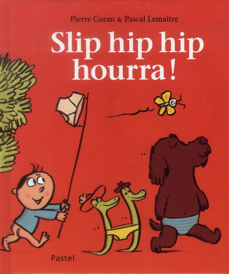 Slip hip hip hourra