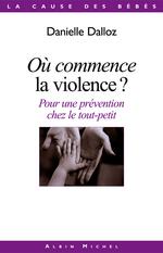 Où commence la violence ?  - Danielle Dalloz