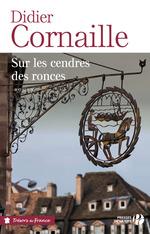 Vente EBooks : Sur les cendres des ronces  - Didier Cornaille