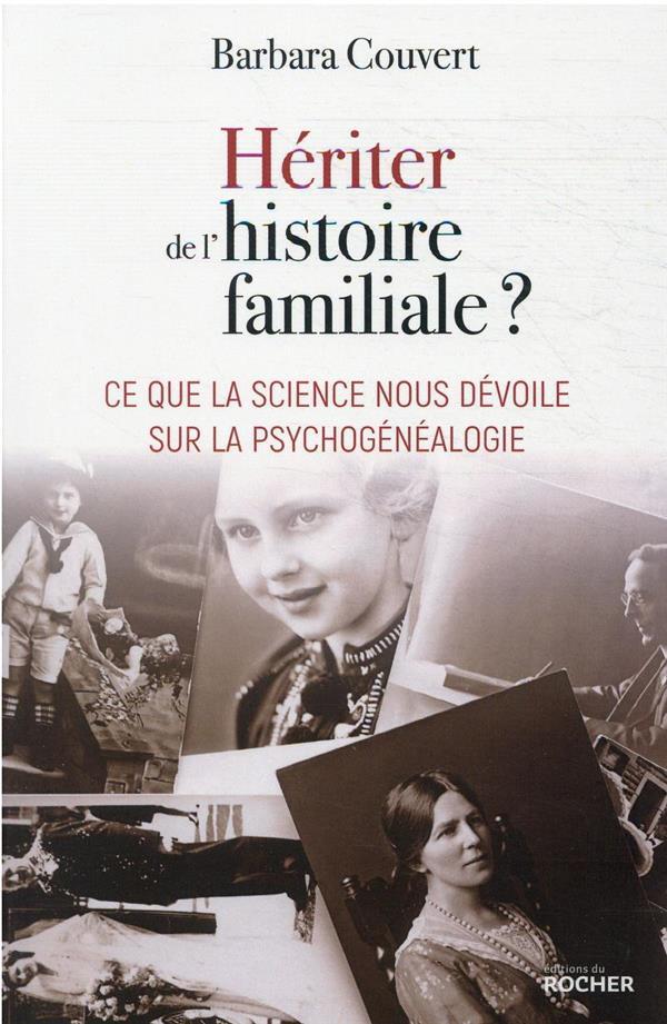 hériter de l'histoire familiale ? ce que la science nous dévoile sur la psychogénéalogie