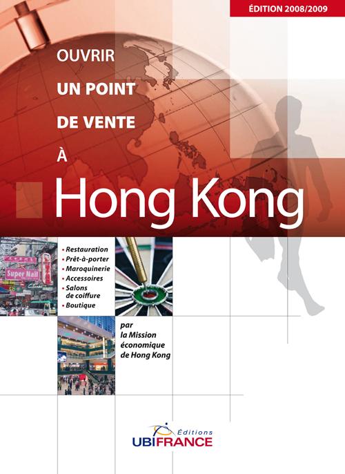 Hong kong - ouvrir un point de vente 2008/2009