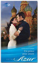 Vente Livre Numérique : Un prince pour amant  - Lynn Raye Harris