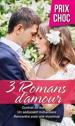 Vente EBooks : Contrat de mariage - Un séduisant milliardaire - Rencontre avec une inconnue  - Julia James - Kathryn Jensen - Susan Fox