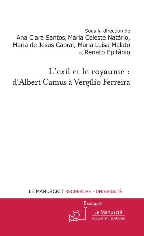 L'exil et le royaume: de Camus à Vergílio Ferreira