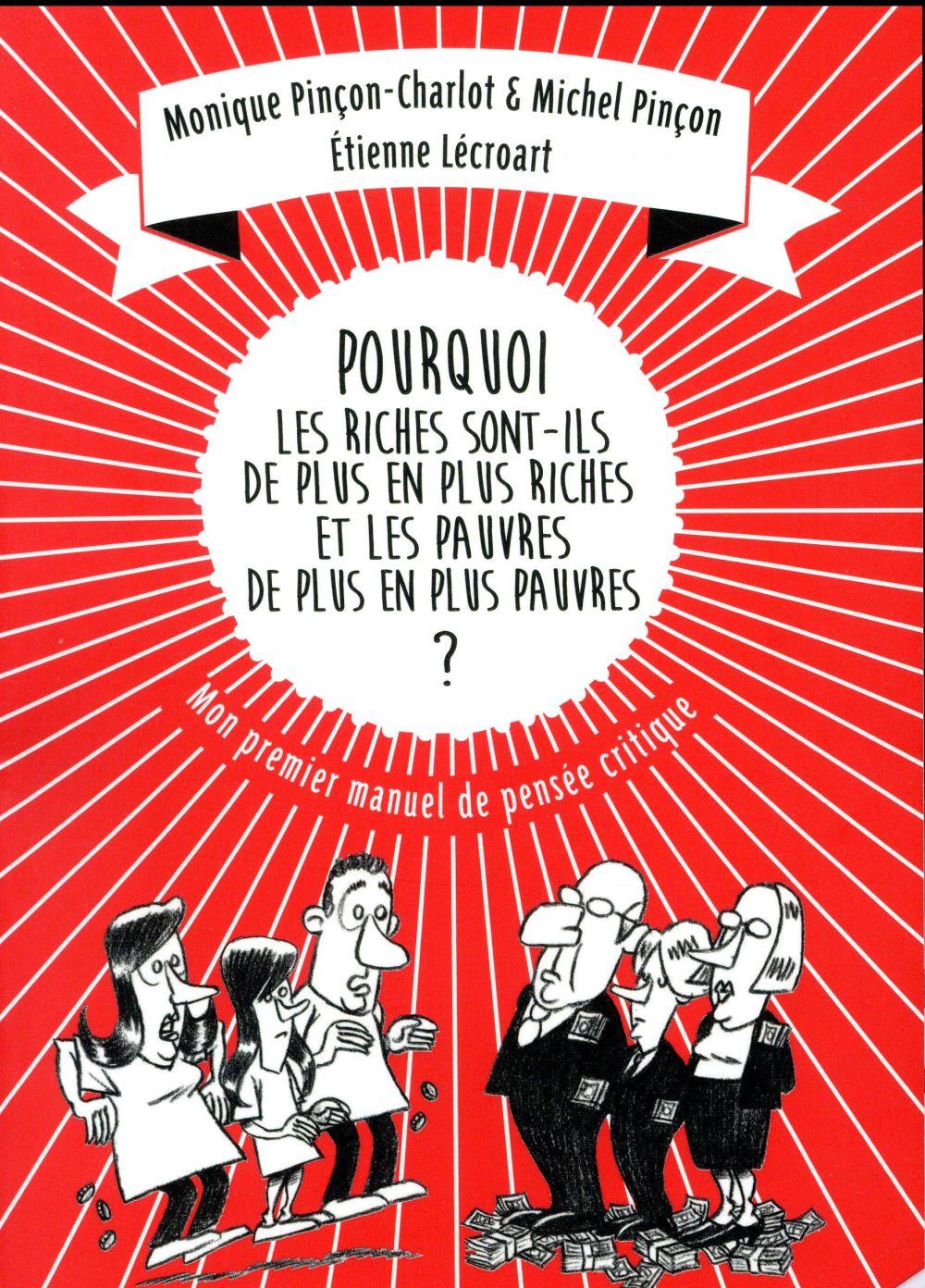 POURQUOI LES RICHES SONT-ILS DE PLUS EN PLUS... ANCIENNE ED. Pin