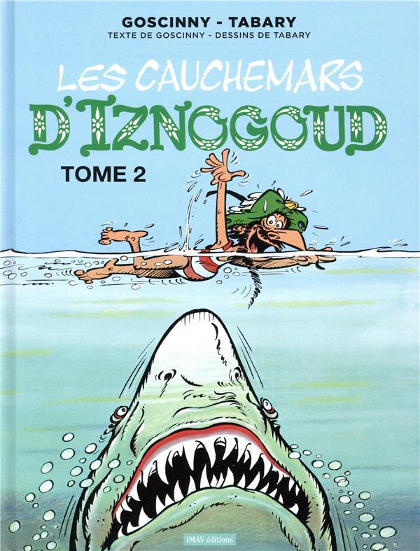 Iznogoud T.22 ; les cauchemars d'Iznogoud t.2