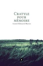 Vente Livre Numérique : Cratyle pour mémoire  - Lionel-Édouard Martin