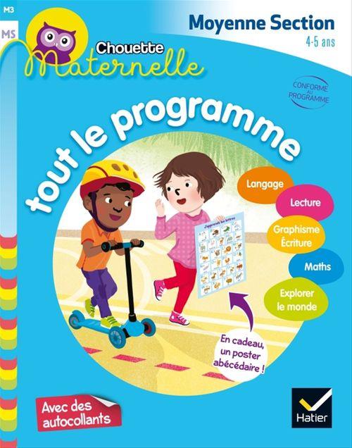 Chouette maternelle ; tout le programme ; moyenne section