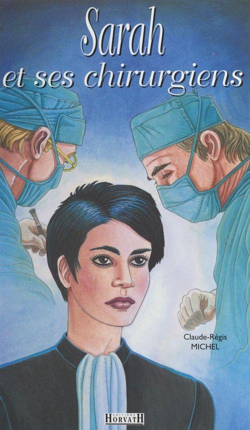 Sarah et ses chirurgiens