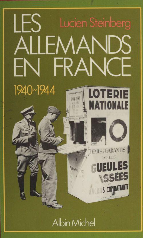 Les Allemands en France (1940-1944)