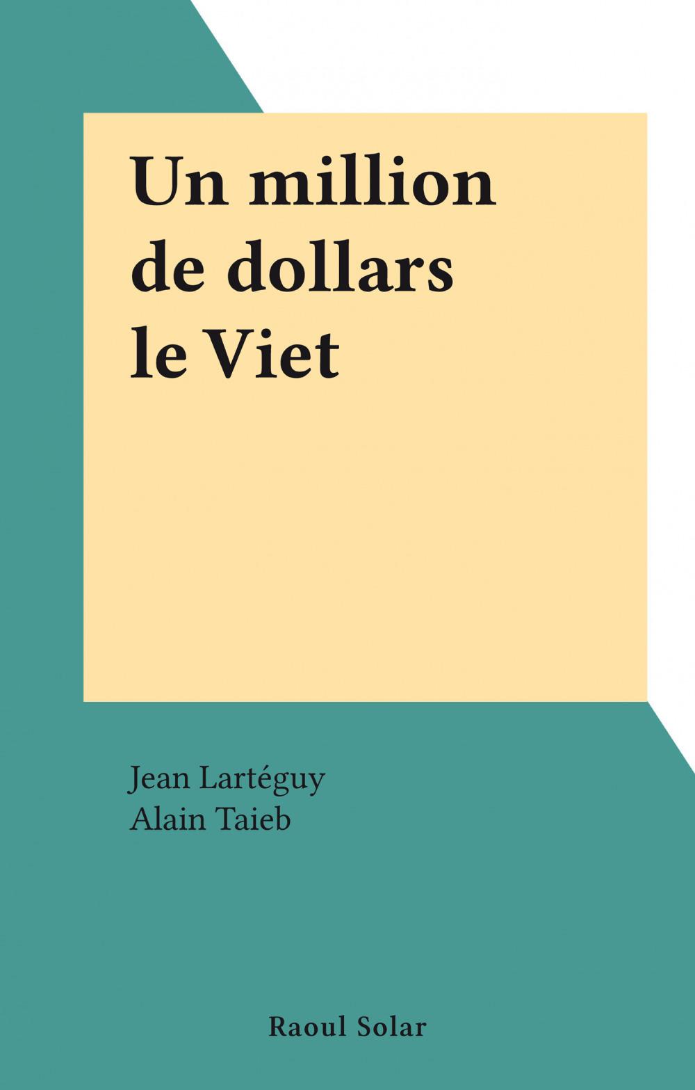 Un million de dollars le Viet